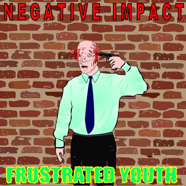 Frustrated Youth E.P.