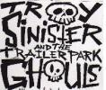 Troy Sinister & the Trailer Park Ghouls