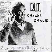 Chachi On Acid/D.U.I. split 7""