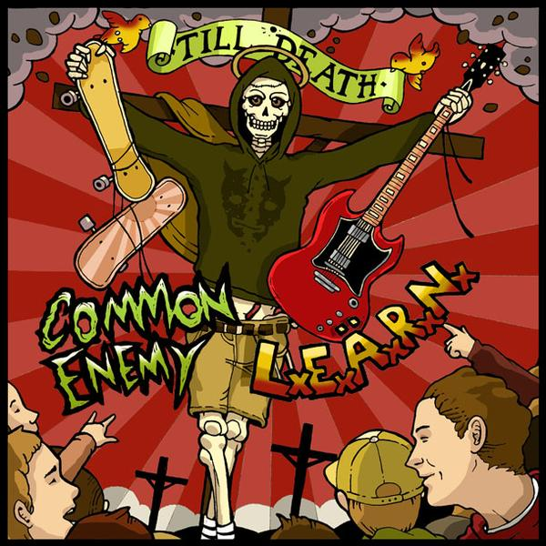 "Common Enemy / L.E.A.R.N. ""Till Death"" 7"" Split - 21 Different European Labels"