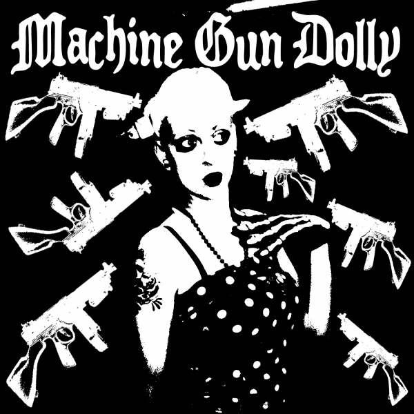 Machine Gun Dolly EP