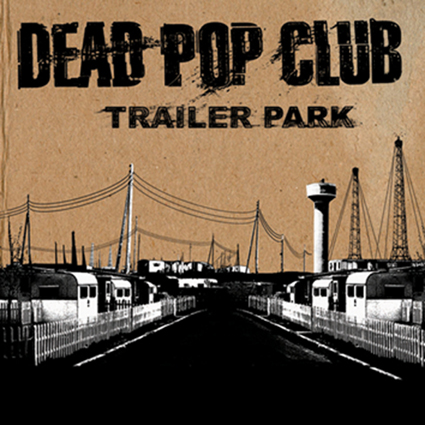 Trailer Park (our third album)