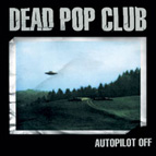 Autopilot Off (CD & LP - 2nd album)