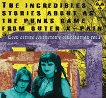 The IncredibleS Stories About As The Punks Came From Outer X-PAIN Vinyl 12""